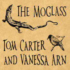 TOM CARTER & VANESSA ARN / THE MOGLASS. SNAKE-TONGUED, SWALLOW-TAILED