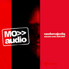 RANDOMAJESTIQ. MO AUDIO (SELECTED WORKS 2002-2004)
