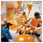 WAISVISZ, MICHEL. IN TUNE