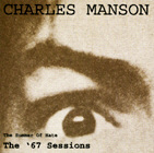 MANSON, CHARLES. THE SUMMER OF HATE - THE '67 SESSIONS