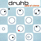 DRUHB. CONE OF SILENCE