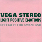 <b>VEGA STEREO. LIGHT POSITIVE EMOTIONS FOR SWAZILAND</b>