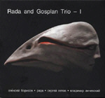<b>RADA AND GOSPLAN TRIO. I</b>