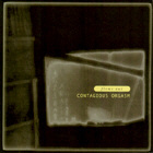 CONTAGIOUS ORGASM. FLOWS OUT