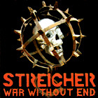 STREICHER. WAR WITHOUT END