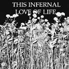 V/A - THIS INFERNAL LOVE OF LIFE.