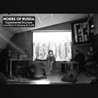 <b>NOISES OF RUSSIA. EXPERIMENTAL STRUCTURE</b>