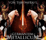 VON THRONSTAHL. GERMANIUM METALLICUM