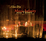 ALIO DIE. MUSIC INFINITY MEETS VIRTUES