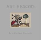 Art Abscons - Les Sentiers Eternels