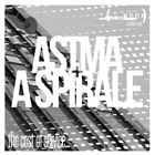 Astma & A Spirale - The Cost Of Service