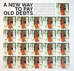 Bill Orcutt - A New Way To Pay Old Debts