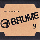 Brume - Early Tracks