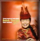 Choduraa Tumat - Belek / The Gift