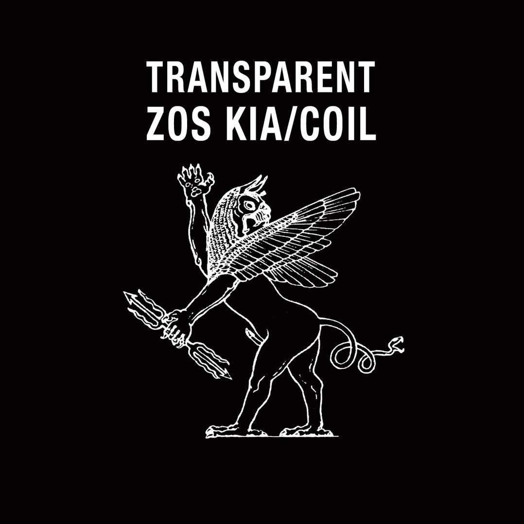 Coil / Zos Kia - Transparent