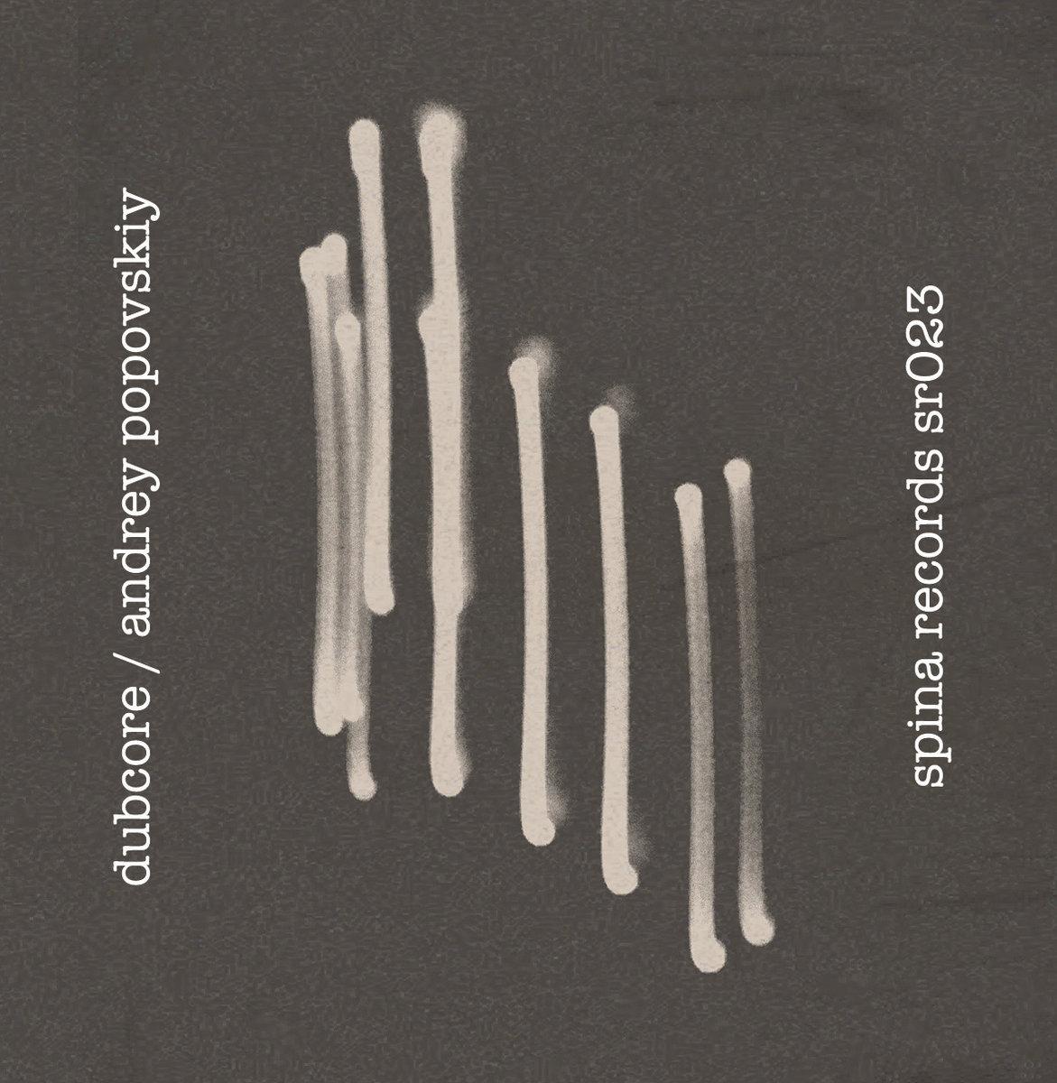 Dubcore / Andrey Popovskiy - Split