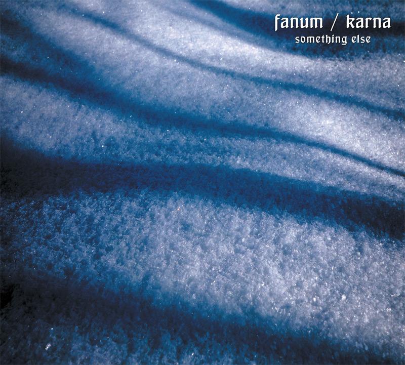 Fanum / Karna - Something Else