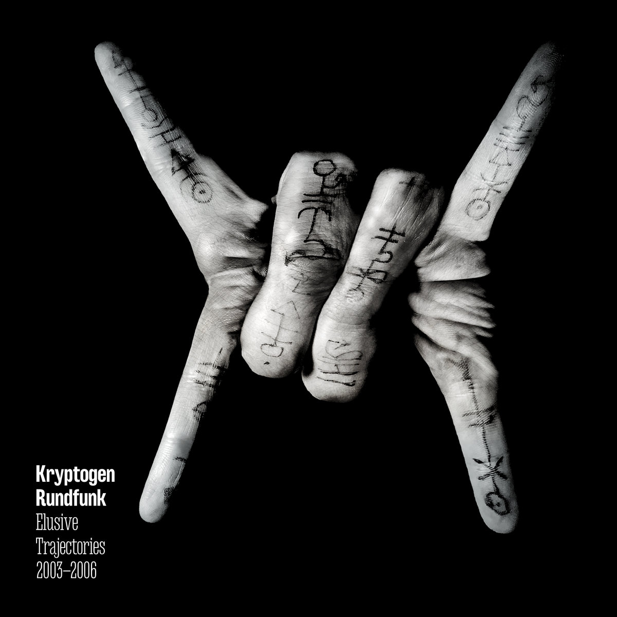 Kryptogen Rundfunk - Elusive Trajectories 2003-2006