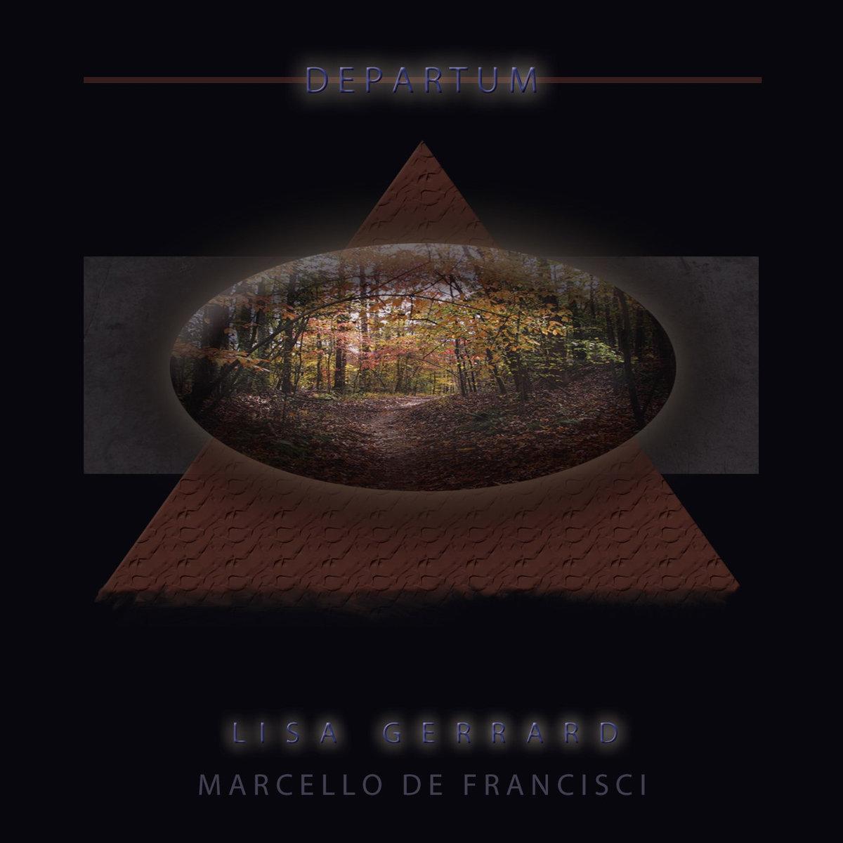 Lisa Gerrard / Marcello De Francisci - Departum