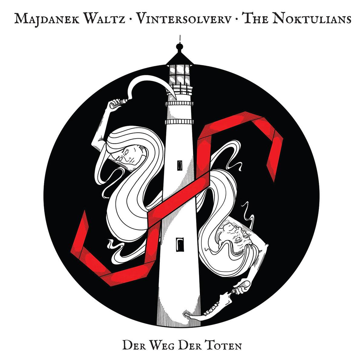 Majdanek Waltz / Vintersolverv / The Noktulians - Der Weg Der Toten