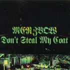 Merzbow - Don't Steal My Coat