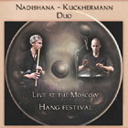 Nadishana-Kuckhermann Duo - Live At The Moscow Hang Festival