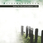Peter Andersson - Music For Film And Exhibition I / Natura Fluxus