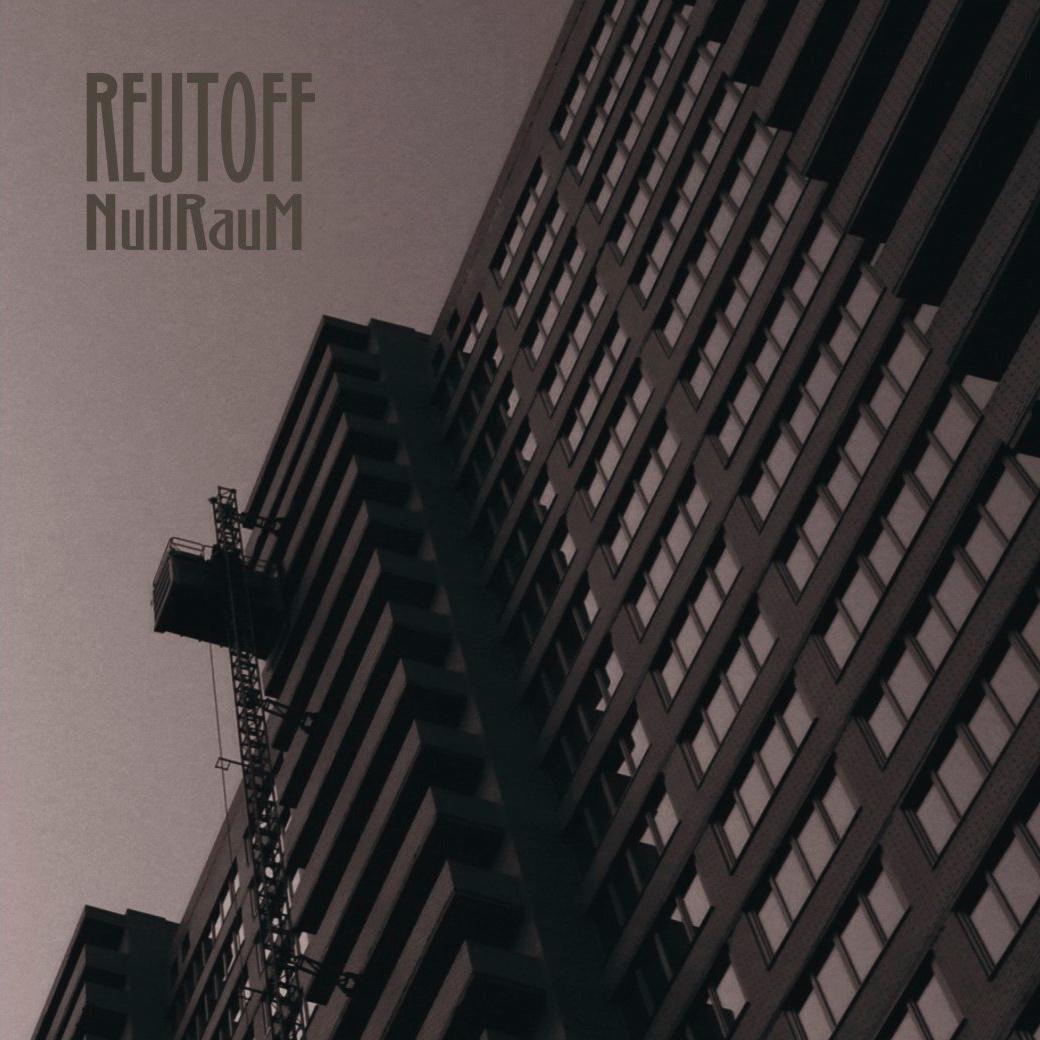 Reutoff - NullRauM