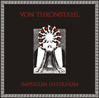 Von Thronstahl - Imperium Internum (2LP / special edition, red vinyl)