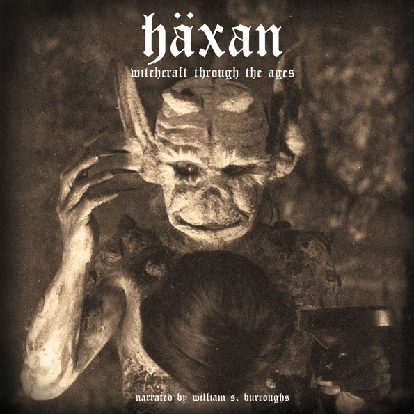 William S. Burroughs - Haxan: Witchcraft Through The Ages