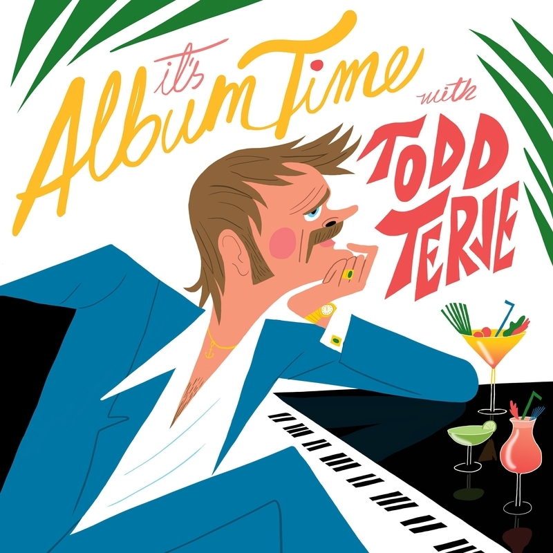 TODD TERJE. It's Album Time